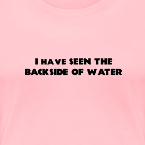 Backside of Water - Womens - Women's Premium T-Shirt