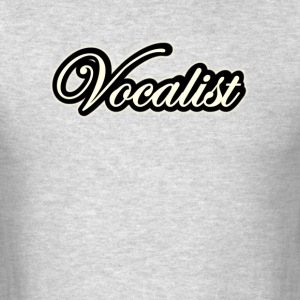 Vocalist - Men's T-Shirt