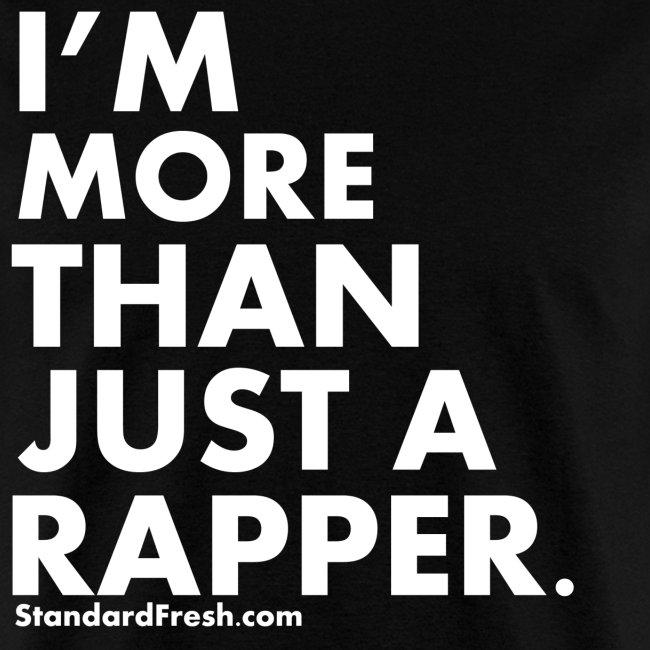 More Than A Rapper