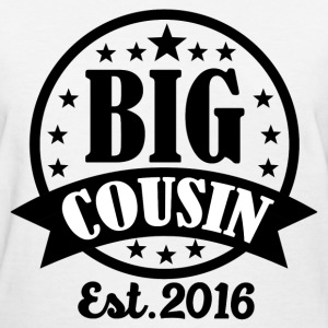 BIG COUSIN1.png T-Shirts - Women's T-Shirt