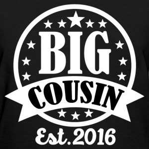 BIG COUSIN2.png T-Shirts - Women's T-Shirt