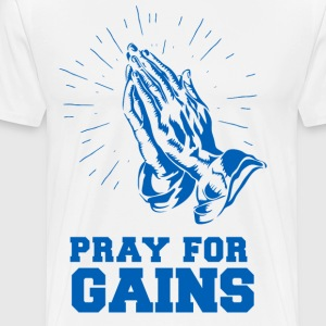 Pray for Gains - Men's Premium T-Shirt