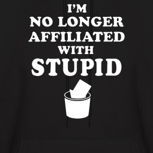 Not With Stupid - Men's Hoodie