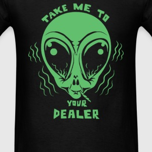 Take Me To Your Dealer - Men's T-Shirt