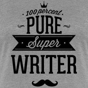100 percent pure super writer T-Shirts - Women's Premium T-Shirt