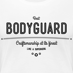 best bodyguard - craftsmanship at its finest T-Shirts - Women's Premium T-Shirt