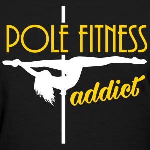 pole fitness addict T-Shirts - Women's T-Shirt