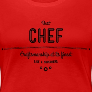best chef - craftsmanship at its finest T-Shirts - Women's Premium T-Shirt