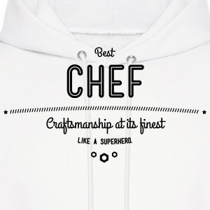 best chef - craftsmanship at its finest Hoodies - Men's Hoodie