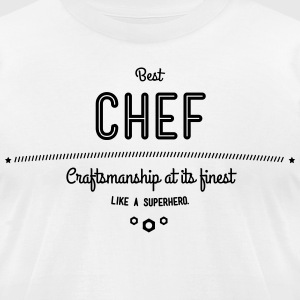 best chef - craftsmanship at its finest T-Shirts - Men's T-Shirt by American Apparel