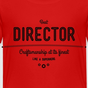 best director - craftsmanship at its finest Baby & Toddler Shirts - Toddler Premium T-Shirt
