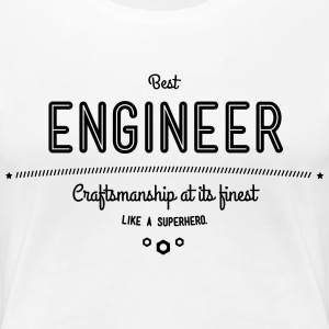 best engineer - craftsmanship at its finest T-Shirts - Women's Premium T-Shirt