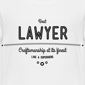 best lawyer - craftsmanship at its finest Baby & Toddler Shirts - Toddler Premium T-Shirt