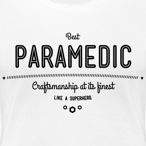 best paramedic - craftsmanship at its finest T-Shirts - Women's Premium T-Shirt