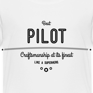 best pilot - craftsmanship at its finest Baby & Toddler Shirts - Toddler Premium T-Shirt