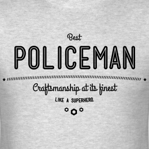 best policeman - craftsmanship at its finest T-Shirts - Men's T-Shirt