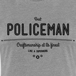 best policeman - craftsmanship at its finest T-Shirts - Women's Premium T-Shirt