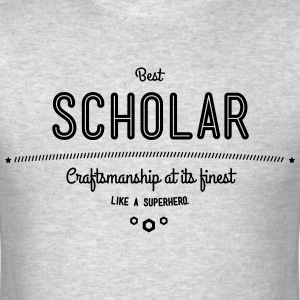 best scholar - craftsmanship at its finest T-Shirts - Men's T-Shirt