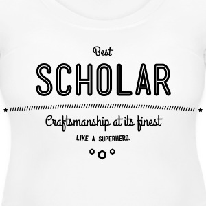 best scholar - craftsmanship at its finest T-Shirts - Women's Maternity T-Shirt