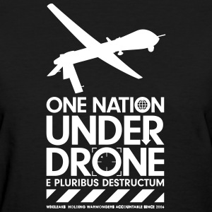 One Nation Under Drone - Support WikiLeaks T-Shirts - Women's T-Shirt