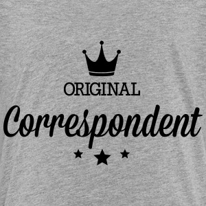 Original correspondent Baby & Toddler Shirts - Toddler Premium T-Shirt