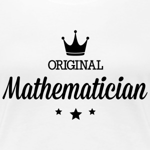 Original mathematician T-Shirts - Women's Premium T-Shirt