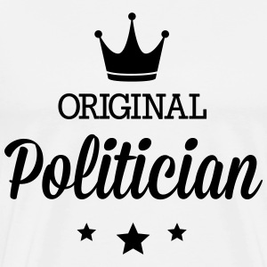 Original politician T-Shirts - Men's Premium T-Shirt