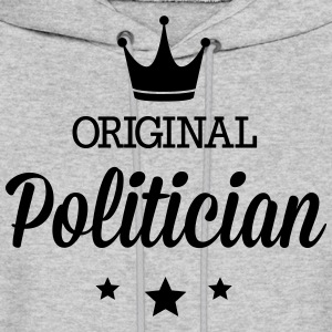 Original politician Hoodies - Men's Hoodie