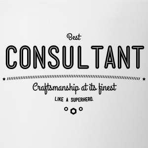 best consultant - craftsmanship at its finest Mugs & Drinkware - Contrast Coffee Mug