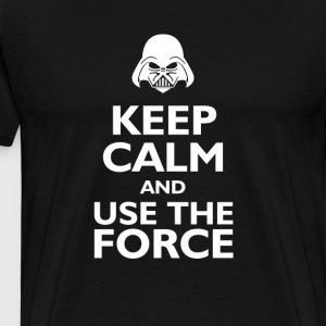 keep calm and use the force T-Shirts - Men's Premium T-Shirt