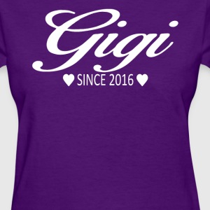 Gigi Since 2016 - Women's T-Shirt