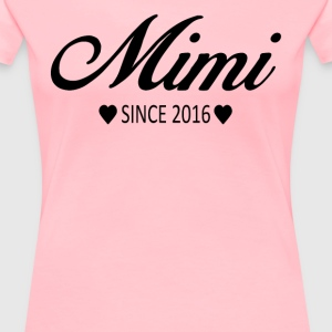 Mimi Since 2016 - Women's Premium T-Shirt