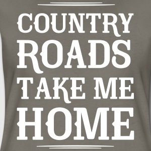 Country Roads Take Me Home T-Shirts - Women's Premium T-Shirt