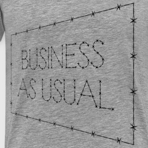 Business As Usual Sign Perspective - Men's Premium T-Shirt