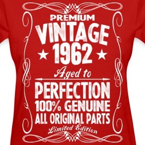 Premium Vintage 1962 Aged To Perfection 100% Genui T-Shirts - Women's T-Shirt