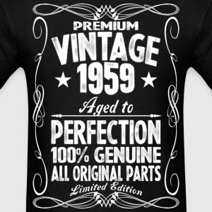 Premium Vintage 1959 Aged To Perfection 100% Genui T-Shirts - Men's T-Shirt