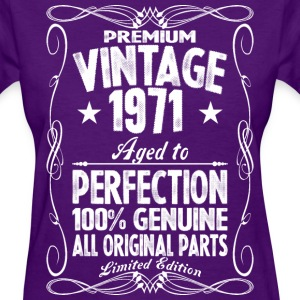 Premium Vintage 1971 Aged To Perfection 100% Genui T-Shirts - Women's T-Shirt