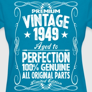 Premium Vintage 1949 Aged To Perfection 100% Genui T-Shirts - Women's T-Shirt
