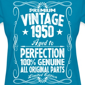 Premium Vintage 1950 Aged To Perfection 100% Genui T-Shirts - Women's T-Shirt