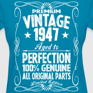 Premium Vintage 1947 Aged To Perfection 100%  T-Shirts - Women's T-Shirt