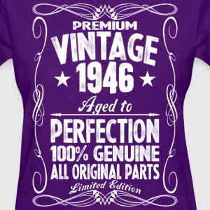 Premium Vintage 1946 Aged To Perfection 100%  T-Shirts - Women's T-Shirt