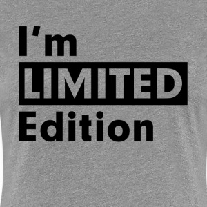 I'M LIMITED EDITION T-Shirts - Women's Premium T-Shirt