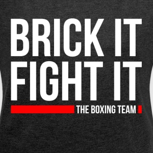 BRICK IT FIGHT IT THE BOXING TEAM T-Shirts - Women´s Roll Cuff T-Shirt