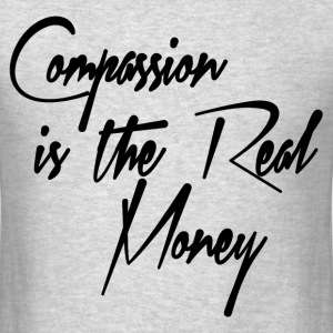 COMPASSION T-Shirts - Men's T-Shirt