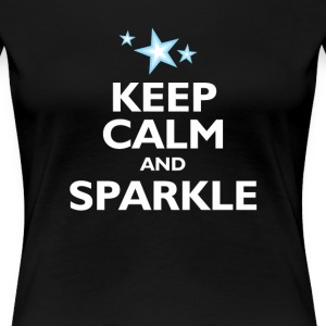 Keep Calm and Sparkle - Women's Premium T-Shirt