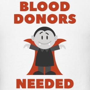 Blood Donors Needed - Men's T-Shirt