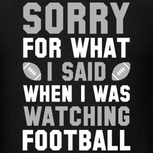 Watching Football - Men's T-Shirt