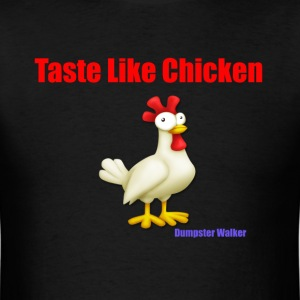 Taste like chicken - Men's T-Shirt