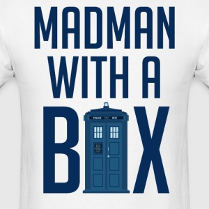 Madman With a Box - Men's T-Shirt