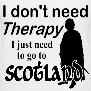 I Don't Need Therapy - Scotland T-Shirts - Women's V-Neck T-Shirt